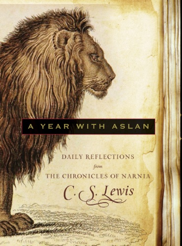 C. S. Lewis - A Year with Aslan
