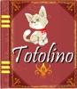 """Povestea """"TOTOLINO"""""""