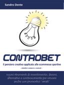 Controbet - Il pensiero creativo applicato alle scommesse sportive
