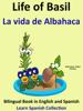 Colin Hann & Pedro PГЎramo - Learn Spanish: Spanish for Kids. Life of Basil - La vida de Albahaca. artwork