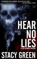 Hear No Lies (A Lucy Kendall prequel novella)