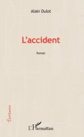 L'ACCIDENT: ROMAN