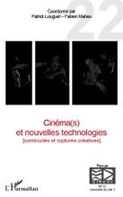 Cinéma(s) Et Nouvelles Technologies