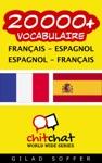 20000 Franais - Espagnol Espagnol - Franais Vocabulaire