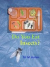 Do You Eat Insects