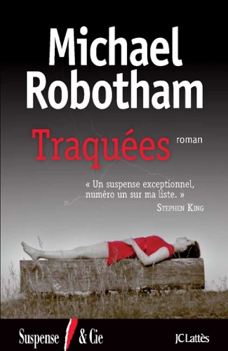 Michael Robotham - Traquées