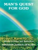 Man's Quest For God