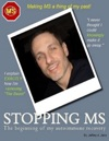 Stopping MS