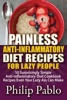 Painless Anti Inflammatory Diet Recipes For Lazy People: 50 Surprisingly Simple Anti Inflammatory Diet Recipes Even Your Lazy Ass Can Cook
