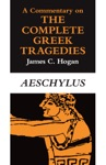 A Commentary On The Complete Greek Tragedies Aeschylus