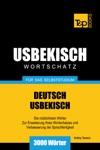 Deutsch-Usbekischer Wortschatz Fr Das Selbststudium 3000 Wrter