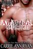 Carrie Ann Ryan - An Alpha's Choice artwork