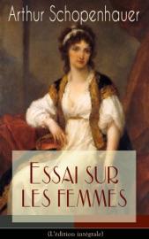 ESSAI SUR LES FEMMES(LéDITION INTéGRALE)