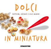 Download and Read Online Dolci in miniatura