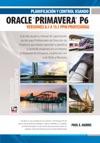 Planificacin Y Control Usando Oracle Primavera P6 Versiones 81 A 151 PPM Profesional