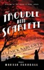 The Trouble with Scarlett: A Novel of Golden-Era Hollywood