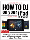 How to DJ on Your iPad (& iPhone)