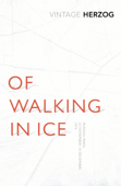 Of Walking In Ice Book Cover