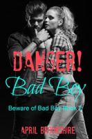 Danger! Bad Boy