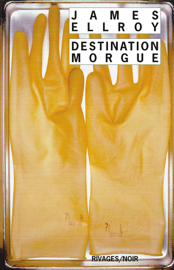 Destination morgue