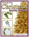 6 Fun And Free Christmas Jewelry Projects