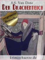 S. S. Van Dine, Jürgen Schulze & Sebastian Brück - Der Drachenteich artwork
