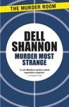 Murder Most Strange