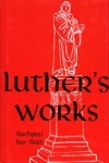 Luthers Works Vol 18