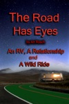 The Road Has Eyes An RV A Relationship And A Wild Ride