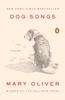 Mary Oliver - Dog Songs artwork