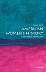 American Womens History A Very Short Introduction