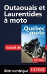Outaouais Et Laurentides  Moto