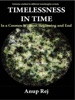Timelessness In Time In The Universe