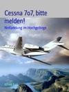 Cessna 7o7 Bitte Melden