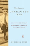 The Story Of Charlottes Web
