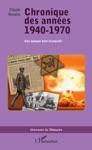 Chronique Des Annes 1940-1970