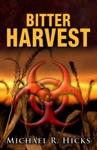 Bitter Harvest Harvest Trilogy Book 2