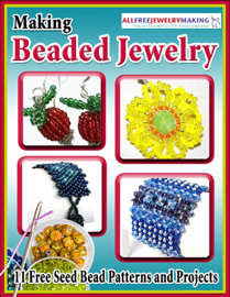 Making Beaded Jewelry: 11 Free Seed Bead Patterns and Projects book
