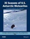 35 Seasons Of US Antarctic Meteorites 1976-2010