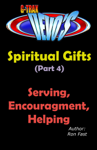G-TRAX Devo's-Spiritual Gifts Part 4: Serving, Encouragement & Helping