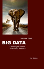 Big Data Challenges For The Hospitality Industry