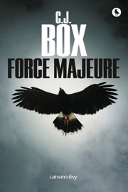 Force majeure - C. J. Box by  C. J. Box PDF Download