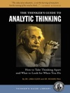 The Thinkers Guide To Analytic Thinking