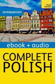 COMPLETE POLISH: TEACH YOURSELF (ENHANCED EDITION)