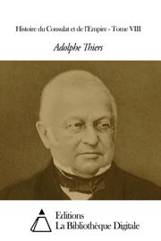 Histoire du Consulat et de l'Empire - Tome VIII