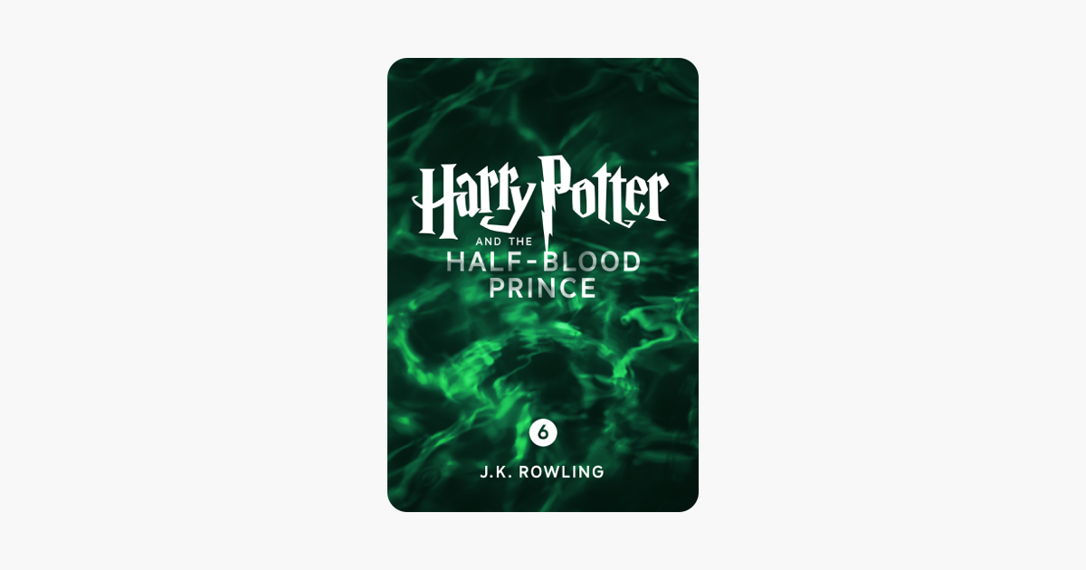 Harry Potter and the Half-Blood Prince (Enhanced Edition) - J.K. Rowling