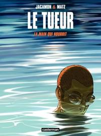 LE TUEUR (TOME 12)  - LA MAIN QUI NOURRIT