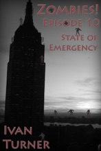 Zombies Episode 10: State of Emergency