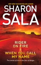 Rider On Fire & When You Call My Name