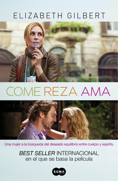 Come, reza, ama by Elizabeth Gilbert
